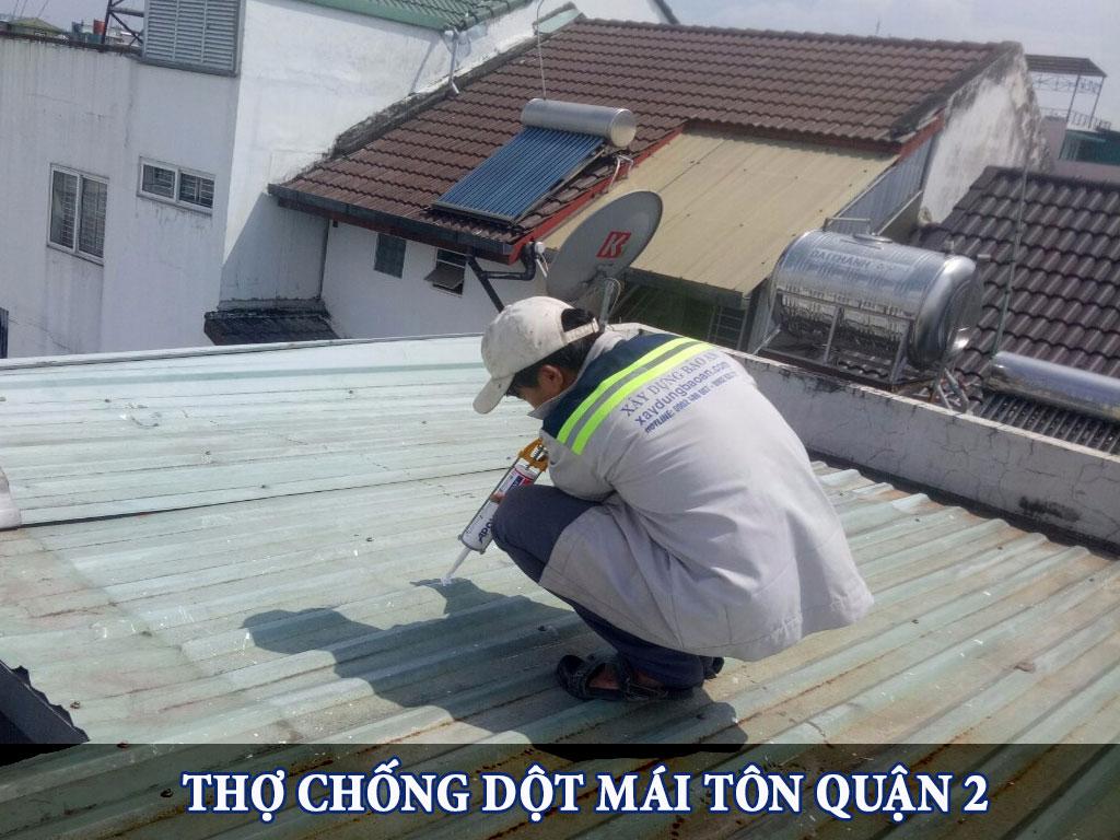 Thợ chống dột mái tôn quận 2
