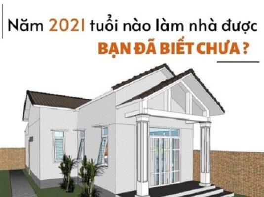Xem tuổi xây được nhà năm tân sửu 2021